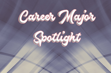 Career Major Spotlight