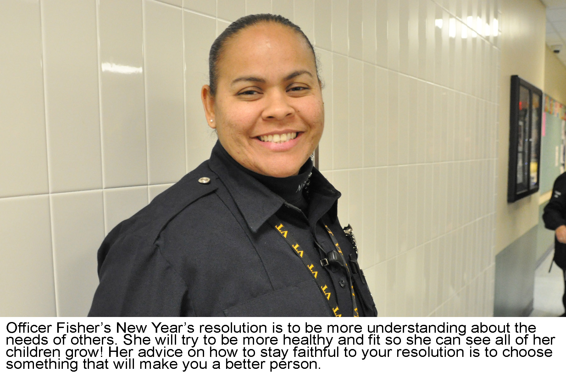 Officer Fisher New Years Resolution