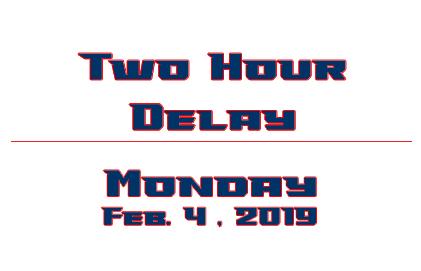 2 Hour Delay 2/4/19