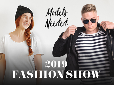 Fashion Show 2019 Models Needed