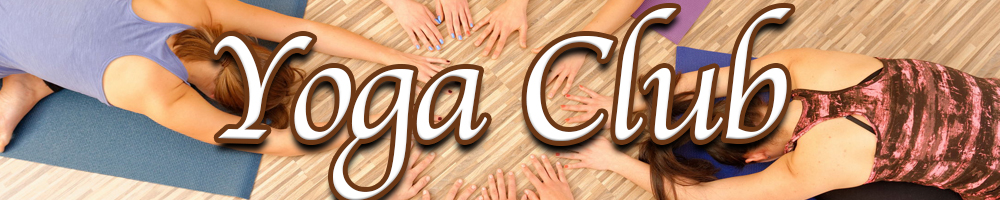 Header image for the Yoga club 1/21/2020, White text with a brown stroke