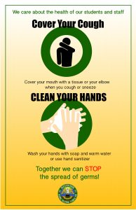 Poster that reminds students that cover your cough and clean your hands Together We Can Stop The Spread of Germs
