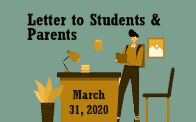 Letter to Students and Parents – March 31, 2020