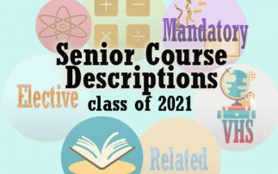 2020-2021 Senior Course Descriptions for Class of 2021