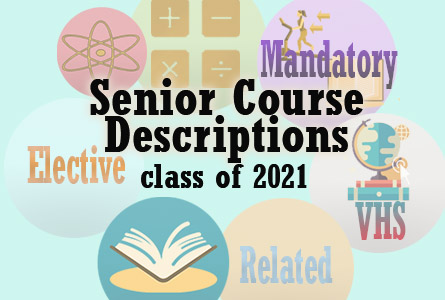 2020-2021 Senior Course Descriptions for Class of 2021