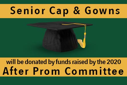 Featured Image - Senior Cap & Gowns will be donated by funds raised by the 2020 After Prom Committee