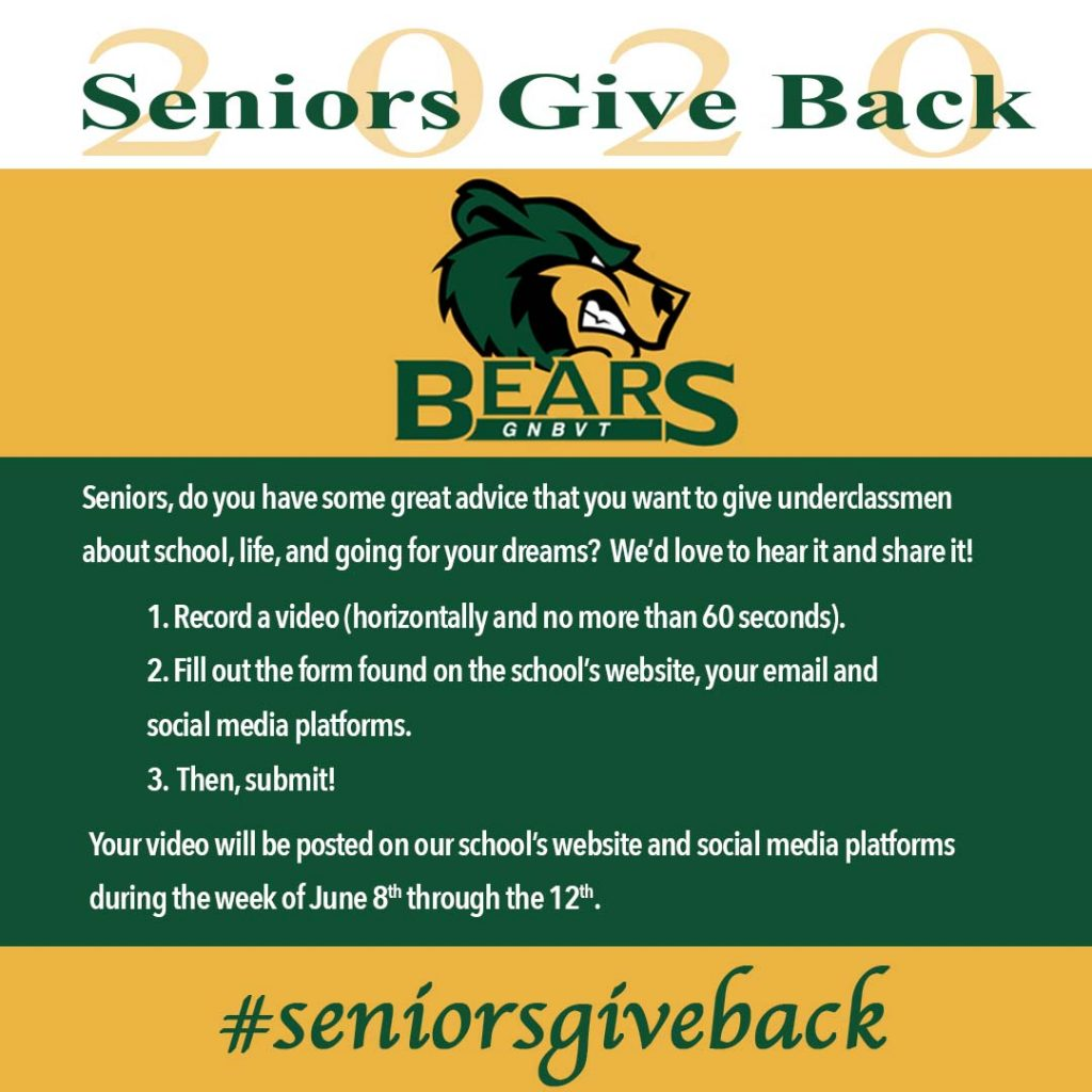 Seniors Give Back. Looking for seniors to send in video advice that they have for the underclassmen and incoming freshmen
