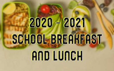School Breakfast and Lunch 2020 – 2021