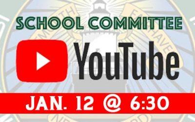 School Committee Meeting Jan. 12