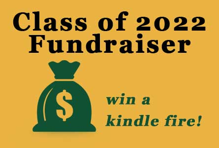 Class of 2022 Fundraiser Win A Kindle Fire!