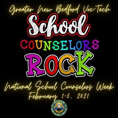 GNBVT School Counselors Rock, Celebrating National School Counselors Week Feb 1 - Feb 5 2021