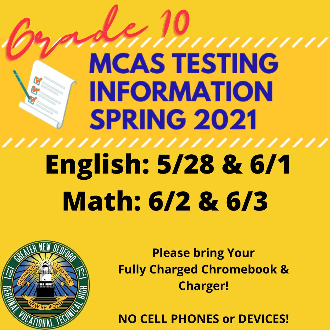 Grade 10 MCAS Testing Information