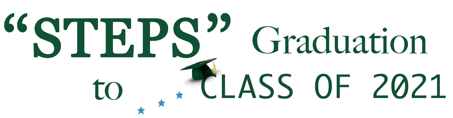 Steps to Graduation for the Class of 2021