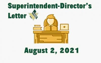 Superintendent Director's Letter August 2, 2021